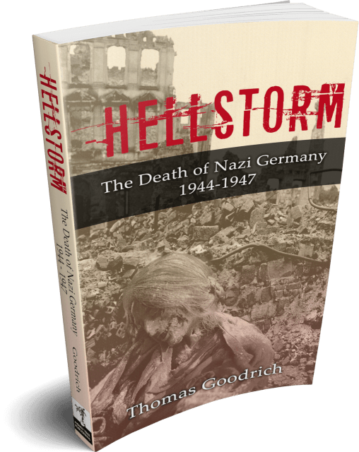 Hellstorm: The Death of Nazi Germany Book